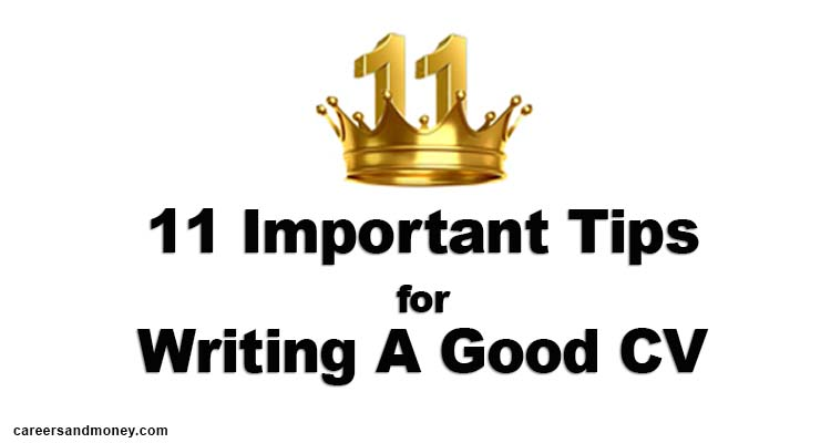 11 Important Tips for CV Writing
