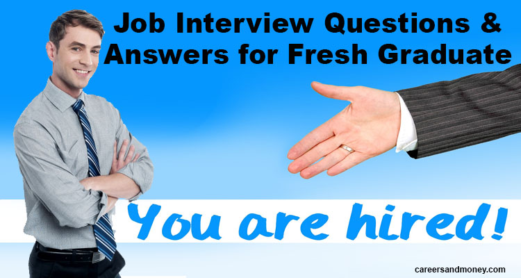 Job Interview Questions And Answers For Fresh Graduate  Best Interview Answers
