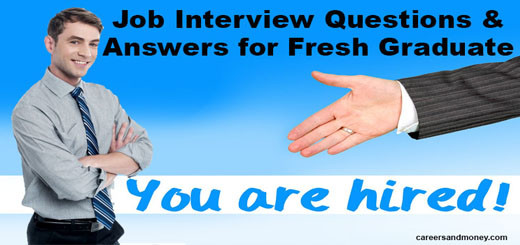 Job Interview Questions and Answers for Fresh Graduate
