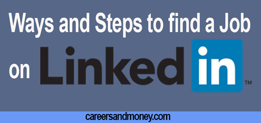 Ways and Steps Linkedin can help you find a job