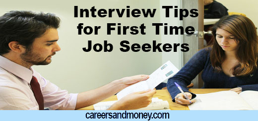 Interview Tips for First Time Job Seekers careersandmoneycom