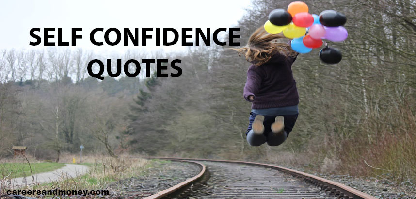 Self Confidence and Self Esteem Quotes