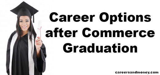 Career Options after Commerce Graduation
