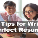 Top Tips for Writing Perfect Resume