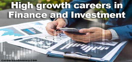 High growth careers in finance and investment