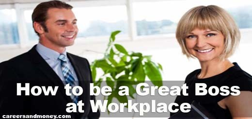 How to be a Great Boss at Workplace