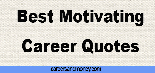 Best Motivational Career Quotes