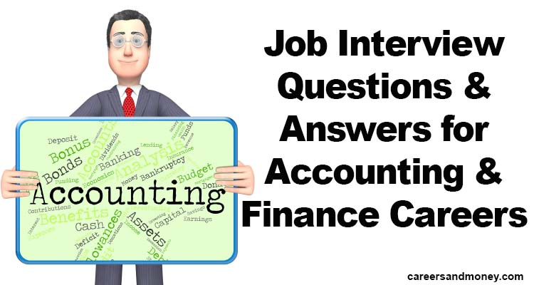 Job Interview Questions and Answers for Accounting and Finance Careers