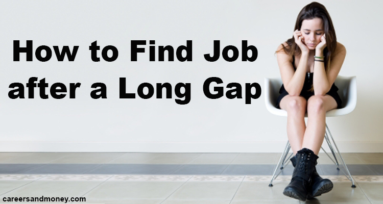 How to Find Job after a Long Unemployment