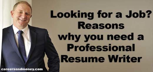 Reasons Why You Need Professional Resume Writer When Looking For Job