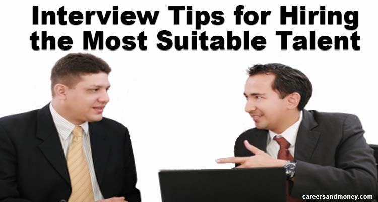 Do interviewers also need special skills to hire best talent?