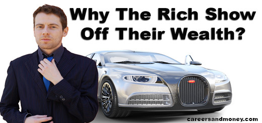 Why The Rich Show Off Their Wealth
