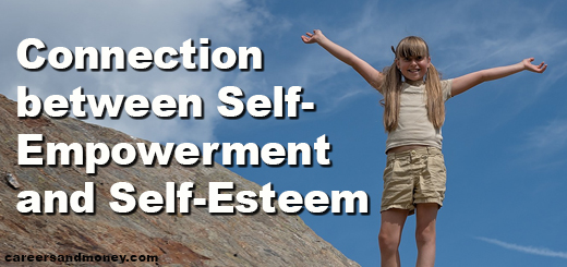 Connection Between Self Empowerment And Self Esteem