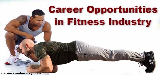Career Opportunities in Fitness Industry