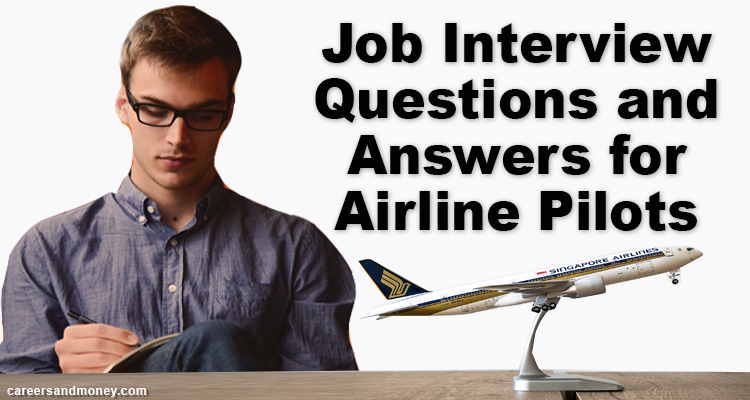 Job Interview Questions and Answers for Airline Pilots