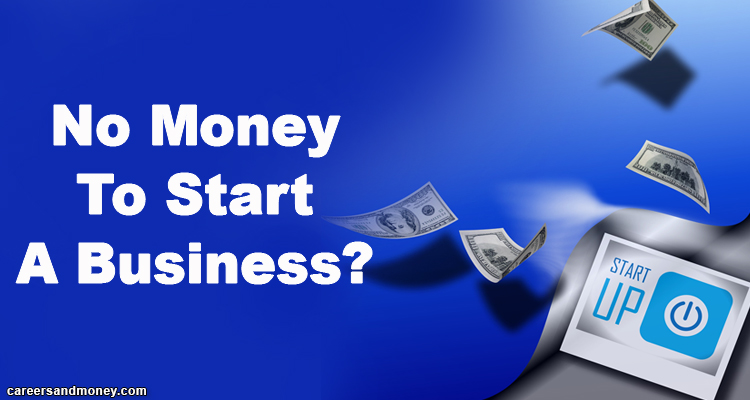 No Money To Start A Business