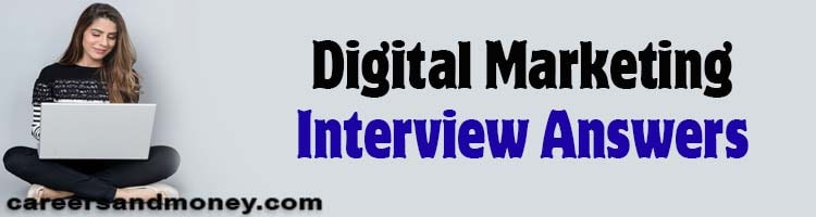 Are you nervous about upcoming Digital Marketing interview? We are here to help you with Digital Marketing Interview Questions and Answers, tips and videos.